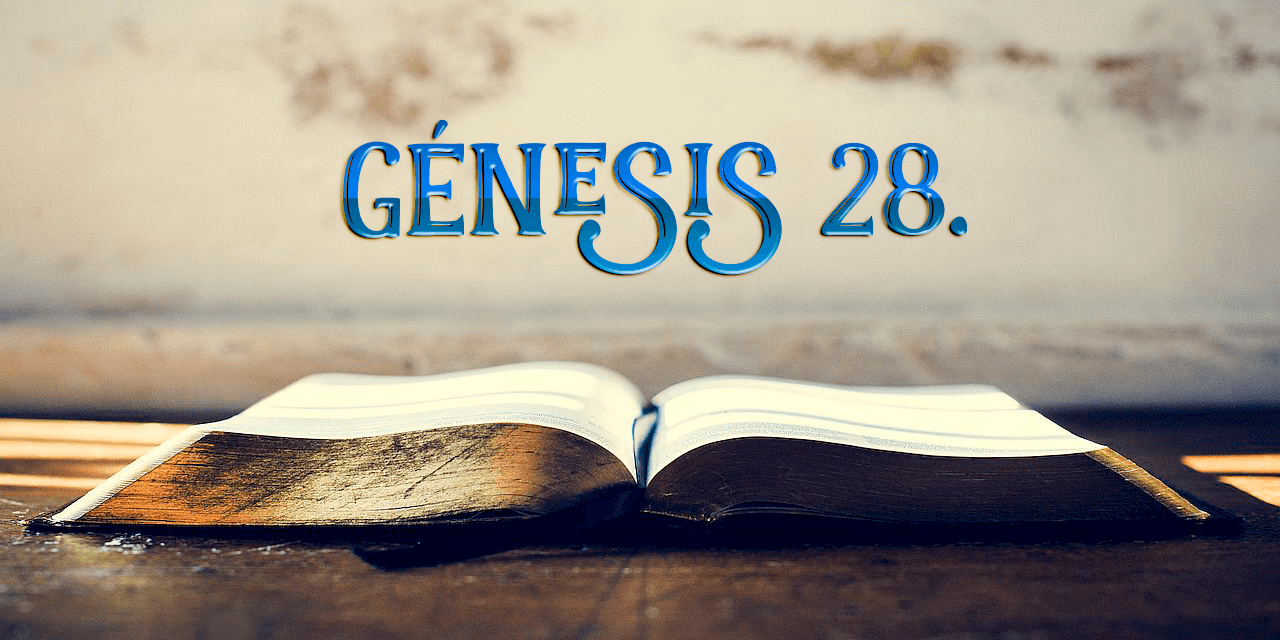 Génesis 28